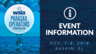 Mark your calendars for November 7-8, 2018, to join us in beautiful Ruskin, Florida for the annual WSIA Parasail Operators Symposium.