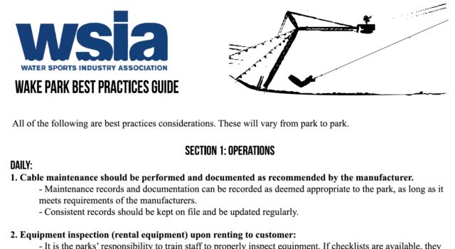This free resource is a guide created by the WSIA Wake Parks committee and all parks are highly encouraged to use it. Special considerations are outlined for Operations, Safety, Training […]